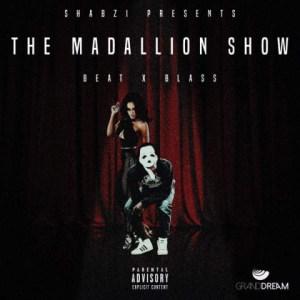 ShabZi Madallion - The Madallion Show